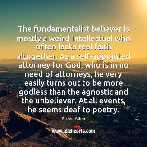 Image, The fundamentalist believer is mostly a weird intellectual who often lacks real