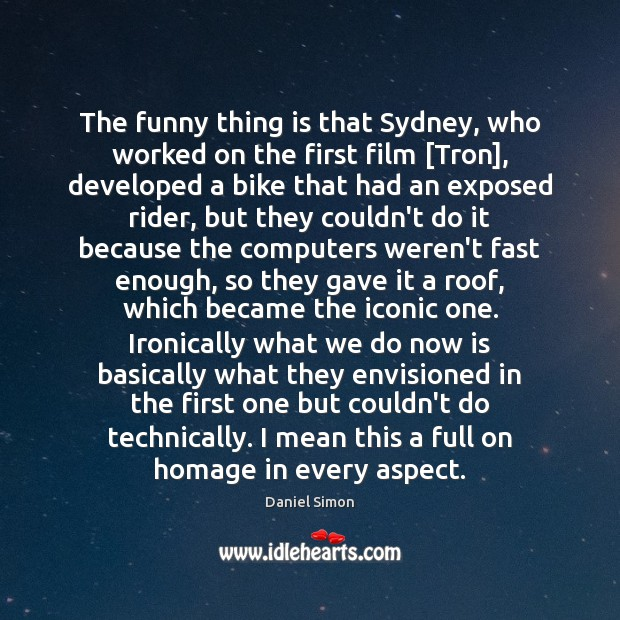 The funny thing is that Sydney, who worked on the first film [ Image