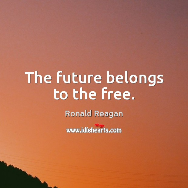Image, The future belongs to the free.