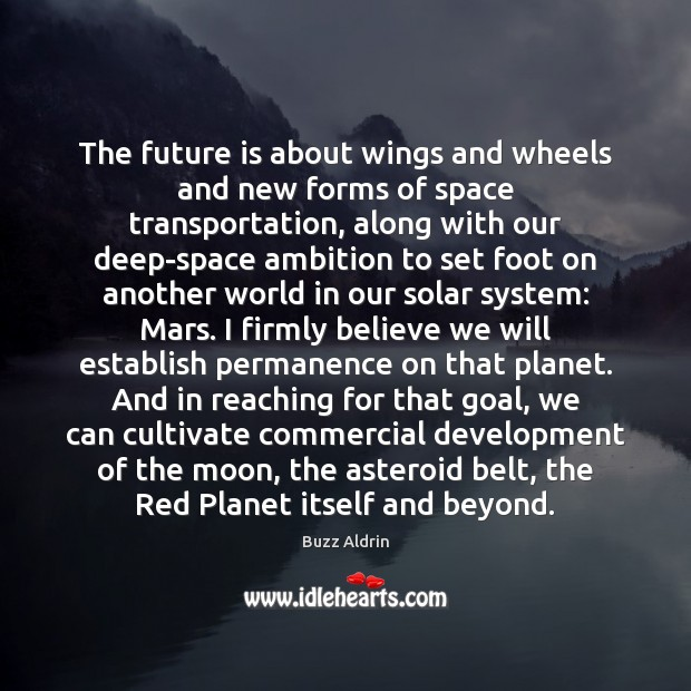 Image, The future is about wings and wheels and new forms of space