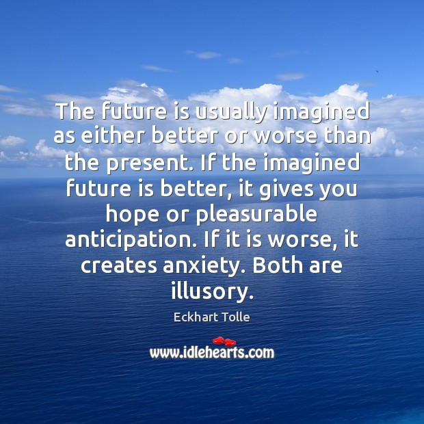 Image, The future is usually imagined as either better or worse than the