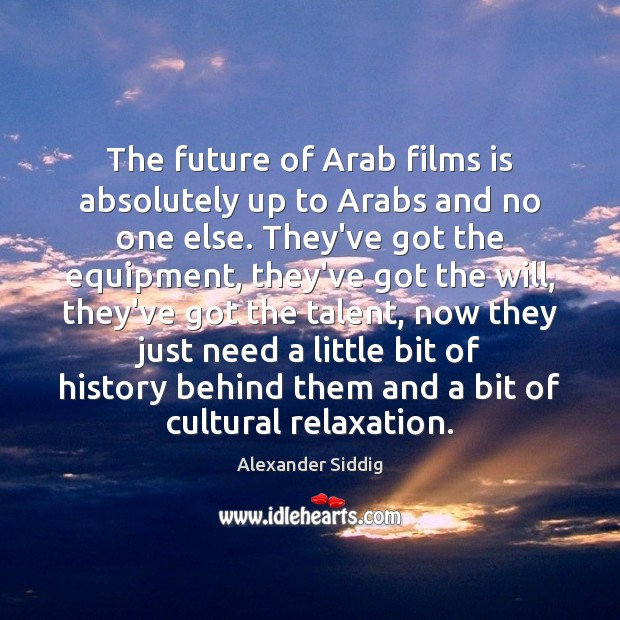 Image, The future of Arab films is absolutely up to Arabs and no