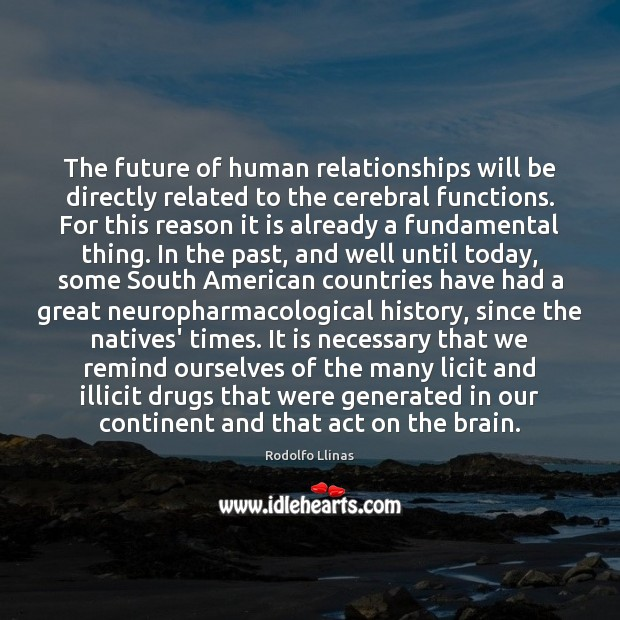 The future of human relationships will be directly related to the cerebral Image