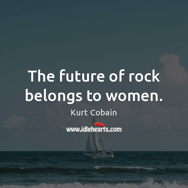 The future of rock belongs to women. Image