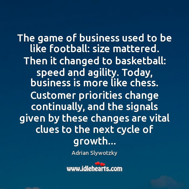 Image, The game of business used to be like football: size mattered. Then