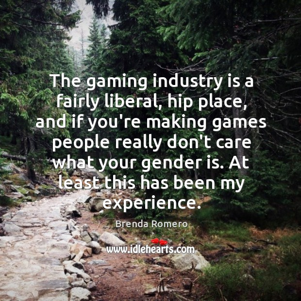 Image, The gaming industry is a fairly liberal, hip place, and if you're