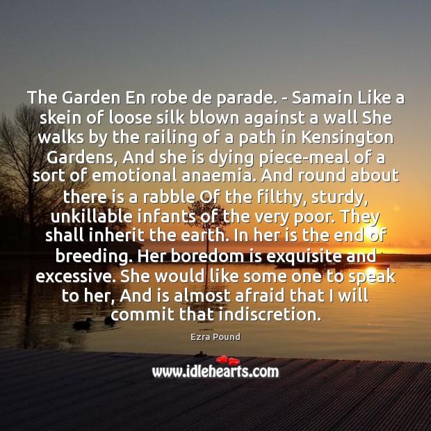 Image, The Garden En robe de parade. – Samain Like a skein of