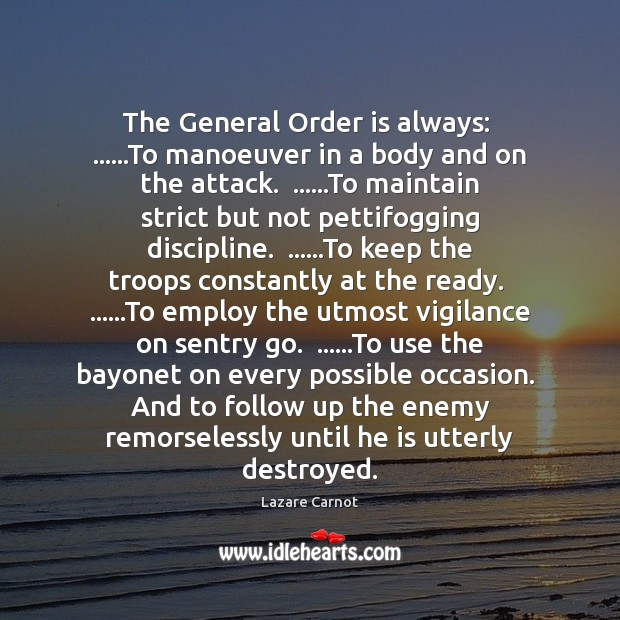 Image, The General Order is always:  ……To manoeuver in a body and on