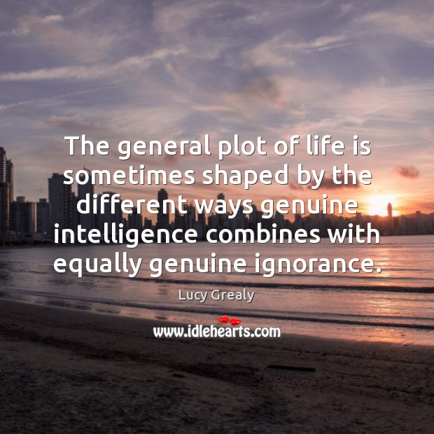 Image, The general plot of life is sometimes shaped by the different ways