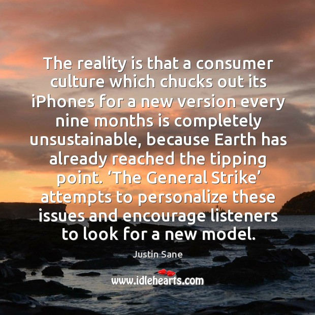 The general strike attempts to personalize these issues and encourage listeners to look for a new model. Image