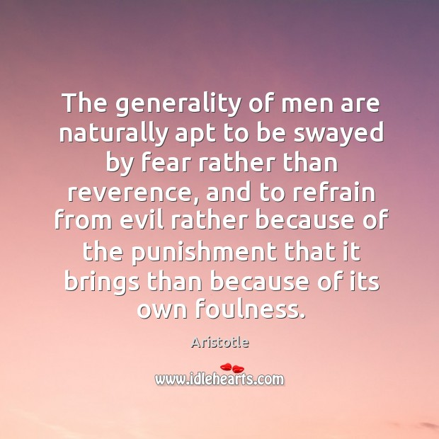 Image, The generality of men are naturally apt to be swayed by fear rather than reverence
