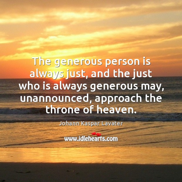 The generous person is always just, and the just who is always Image