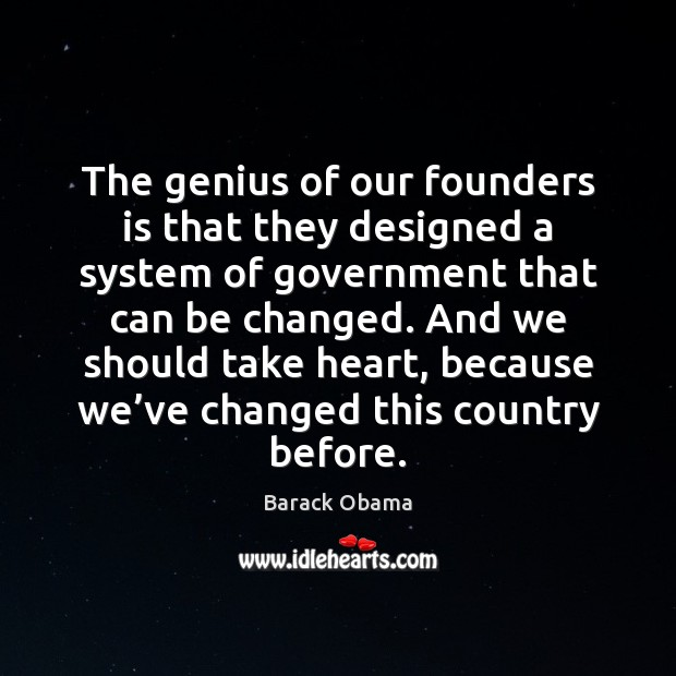 Image, The genius of our founders is that they designed a system of