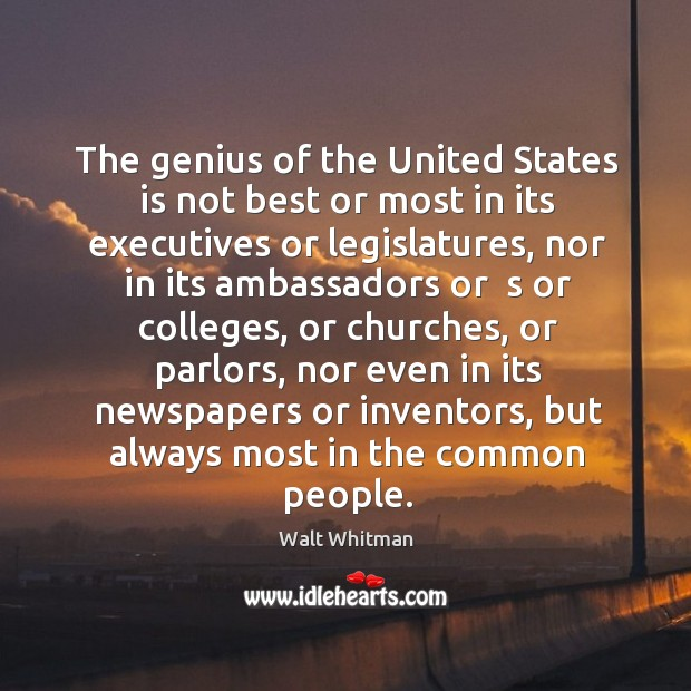 The genius of the united states is not best or most in its executives or legislatures Image