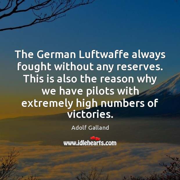 Image, The German Luftwaffe always fought without any reserves. This is also the
