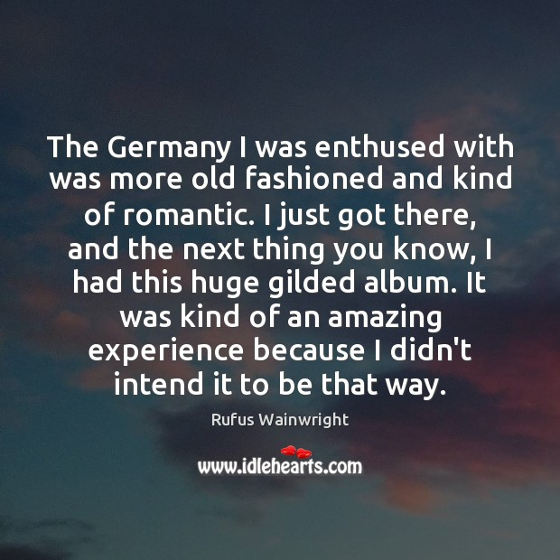 Image, The Germany I was enthused with was more old fashioned and kind