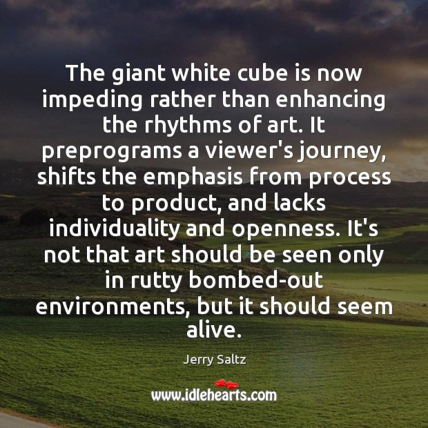 Image, The giant white cube is now impeding rather than enhancing the rhythms