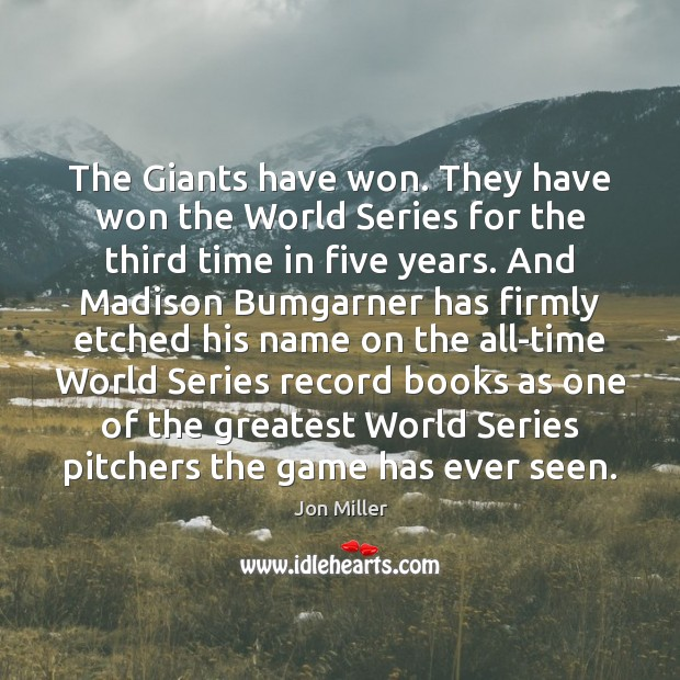 The Giants have won. They have won the World Series for the Image