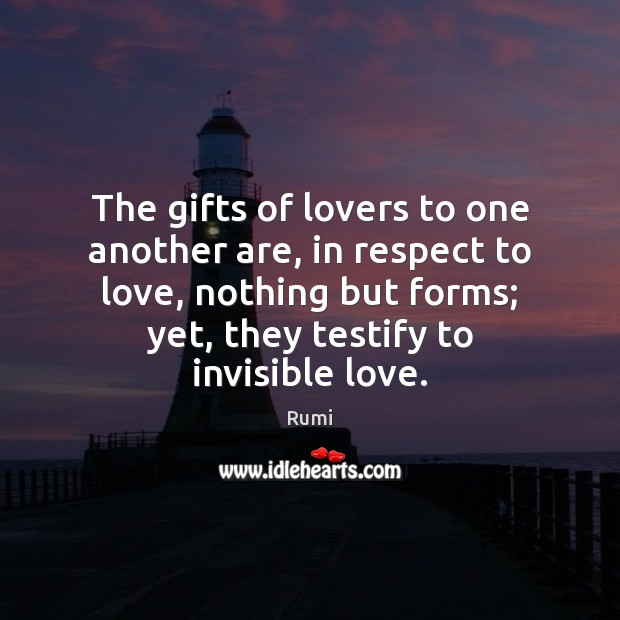 Image, The gifts of lovers to one another are, in respect to love,