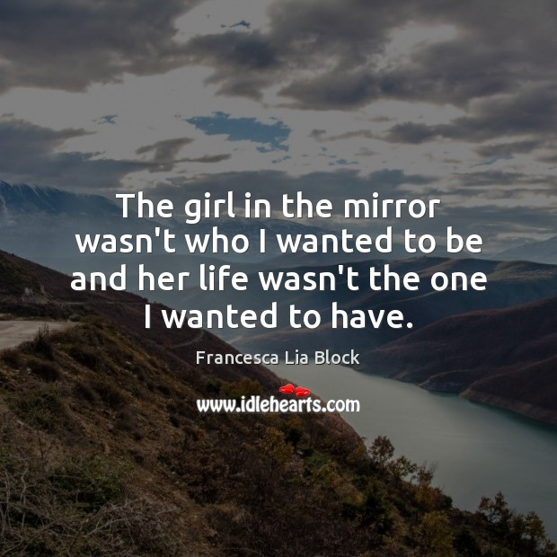 The girl in the mirror wasn't who I wanted to be and Image