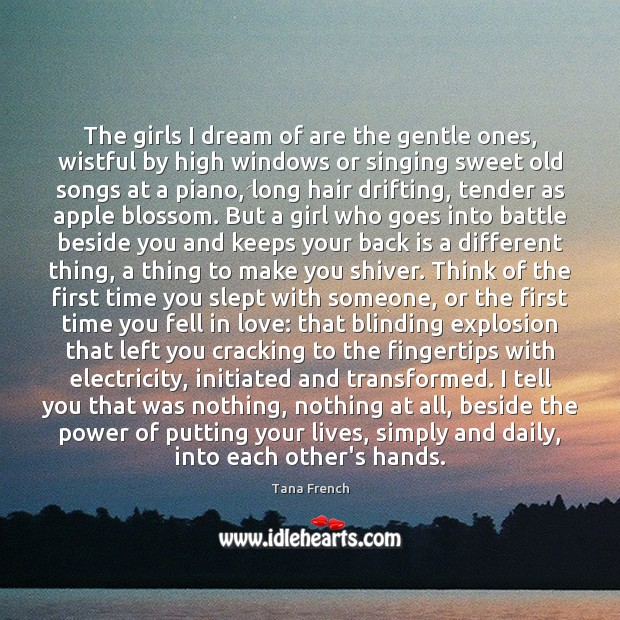 Image, The girls I dream of are the gentle ones, wistful by high