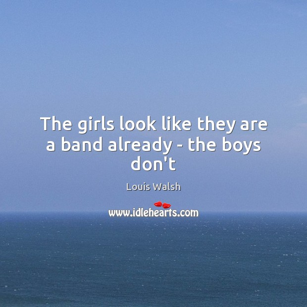 The girls look like they are a band already – the boys don't Image