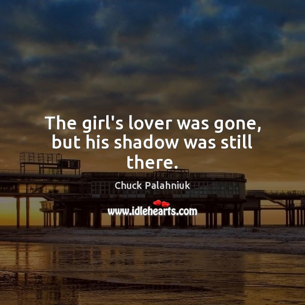 The girl's lover was gone, but his shadow was still there. Image