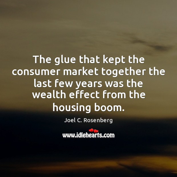 The glue that kept the consumer market together the last few years Image