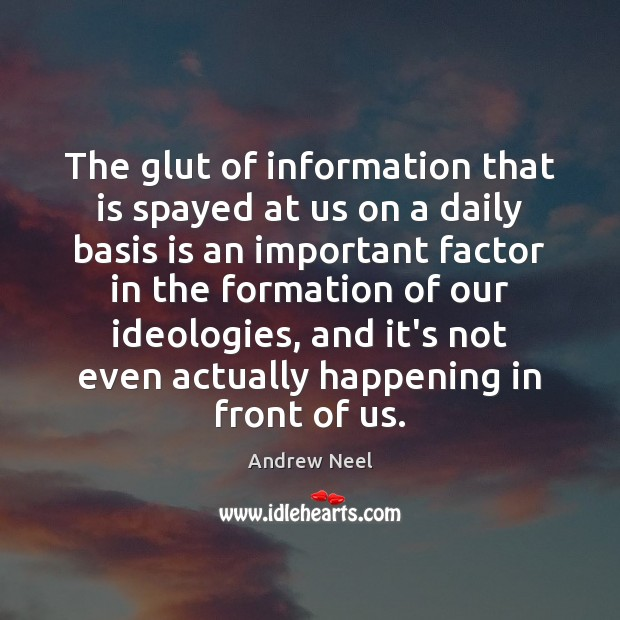 Image, The glut of information that is spayed at us on a daily
