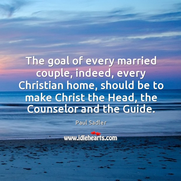 The goal of every married couple, indeed, every Christian home, should be Image