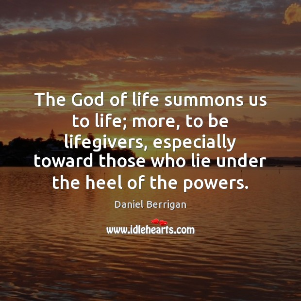 Image, The God of life summons us to life; more, to be lifegivers,