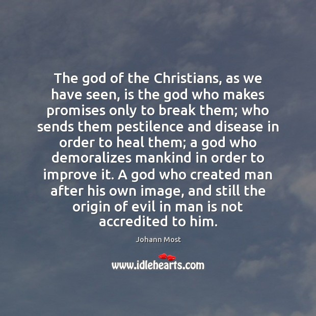 The God of the Christians, as we have seen, is the God Image