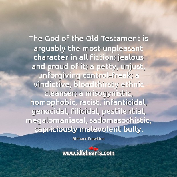 Image, The God of the Old Testament is arguably the most unpleasant character