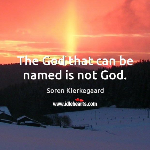 Image, The God that can be named is not God.