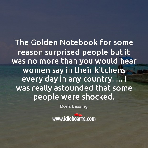 Image, The Golden Notebook for some reason surprised people but it was no