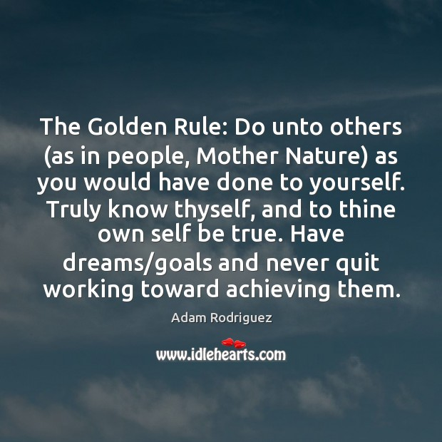 Image, The Golden Rule: Do unto others (as in people, Mother Nature) as