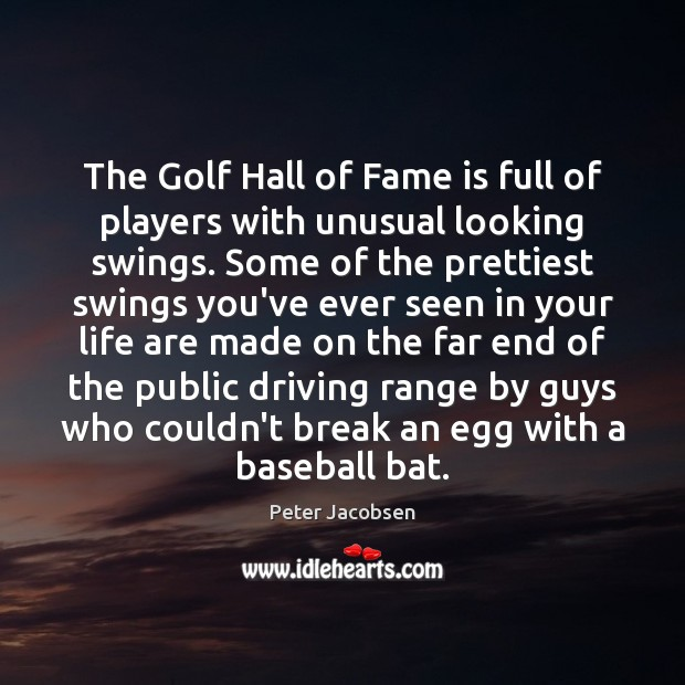 The Golf Hall of Fame is full of players with unusual looking Image