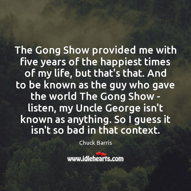 The Gong Show provided me with five years of the happiest times Image