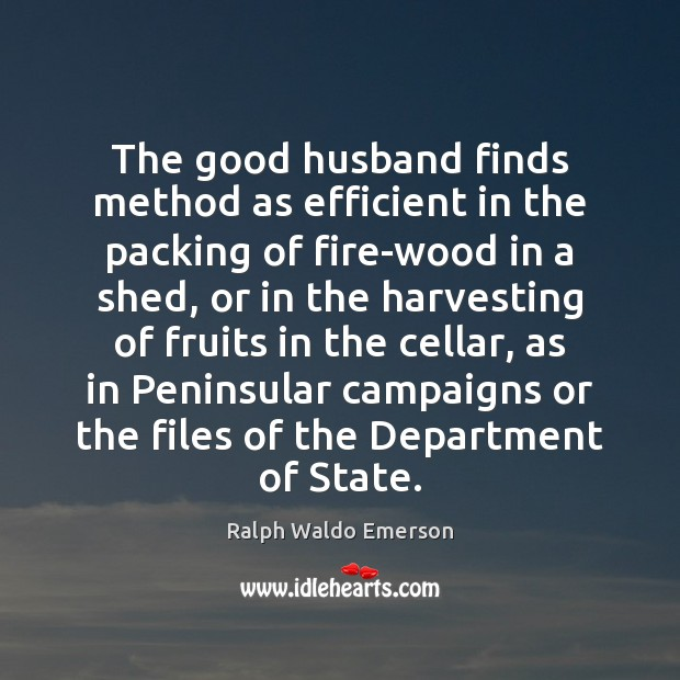 Image, The good husband finds method as efficient in the packing of fire-wood