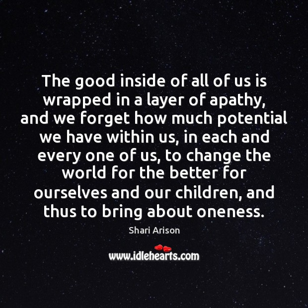 The good inside of all of us is wrapped in a layer Image