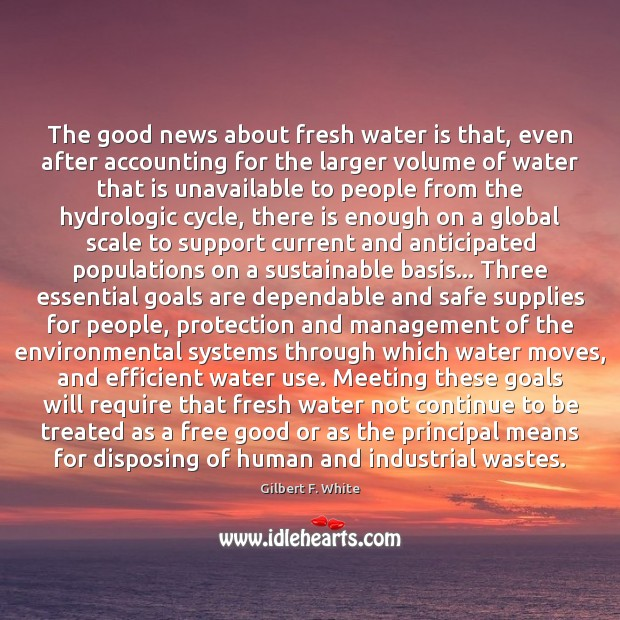 Image, The good news about fresh water is that, even after accounting for