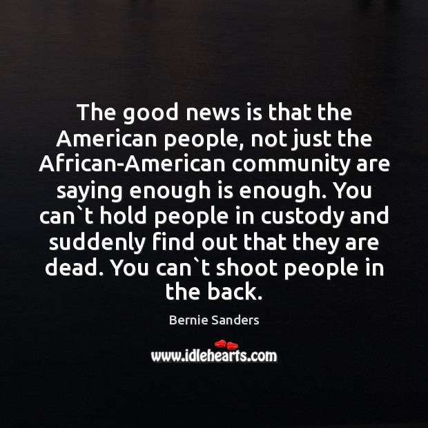 Image, The good news is that the American people, not just the African-American