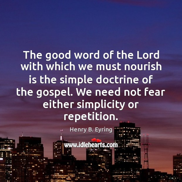 Image, The good word of the Lord with which we must nourish is