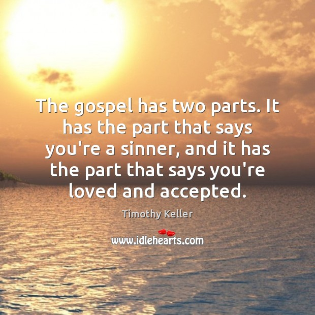 The gospel has two parts. It has the part that says you're Image