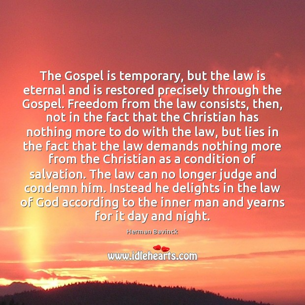 The Gospel is temporary, but the law is eternal and is restored Image