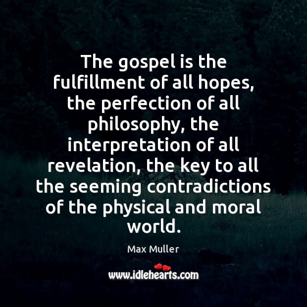 The gospel is the fulfillment of all hopes, the perfection of all Image