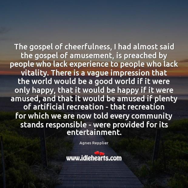 The gospel of cheerfulness, I had almost said the gospel of amusement, Image
