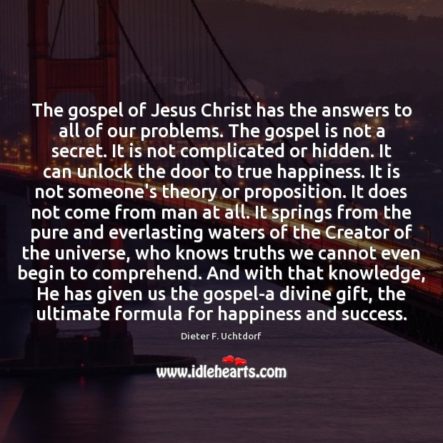 The gospel of Jesus Christ has the answers to all of our Image