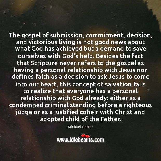 The gospel of submission, commitment, decision, and victorious living is not good Image