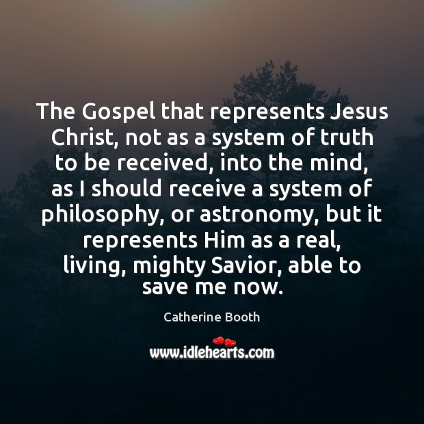 The Gospel that represents Jesus Christ, not as a system of truth Image